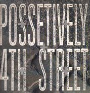 Peech Boys, Third World a.o. - Possetively 4th Street