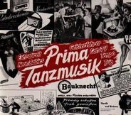 Extrabreit / Neon Babies / Geisterfahrer a.o. - Prima Tanzmusik