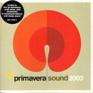 The Go-Betweens / Tocotronic / Grupo Salvaje a.o. - Primavera Sound 2003