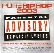 Various - Pure Hip Hop 2003 (More Explicit Beats)
