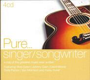 Simon & Garfunkel, Lou Reed, Van Morrison, a.o. - Pure...Singer/Songwriter