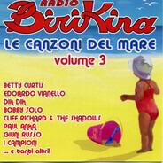 Nico Fidenco / Maurizio / Eddie Cochran / etc - Radio Birikina - Le Canzoni Del Mare Vol. 3