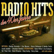 Ilse Werner / Heinz Rühmann & Hertha Feiler / Marika Rökk - Radio Hits Der 40er Jahre