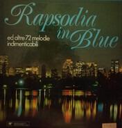 Gershwin / De Falla / Vivaldi a.o. - Rapsodia In Blue Ed Altre 72 Melodie Indimenticabili