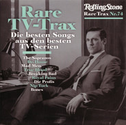 Mick Harvey / The Engine Room / Jace Everett a.o. - Rare Trax Nr. 74 - Rare TV-Trax - Die Besten Songs Aus Den Besten TV-Serien