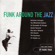 Buckshot LeFonque / Lonnie Liston Smith / The Whitefield Brothers a.o. - Rare Trax Vol. 29 - Funk Around The Jazz