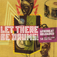 Honny And The Bees Band / Orchestra Baobab / The Wings a.o. - Rare Trax Vol. 58 - Let There Be Drums! - Afrobeat Reloaded