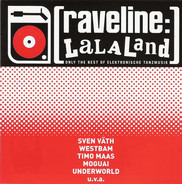 Greeven Velvet, Sven Väth, a.o. - Raveline: La La Land