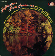 George Morgan, Travis Brothers, Wynn Stewart,.. - Reflections From Tennessee