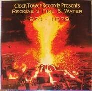 Val Bennett, Fred Locks & Harmony, Prince Jazzpod a.o. - Reggae's Fire & Water 1974-1979