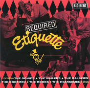 The Wailers, The Sonics, The Rooks, a.o. - Required Etiquette