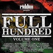 Capleton, LMS, Buju Banton, Tony Rebel, u.a - Riddim Presents Full Hundred Vol. 1