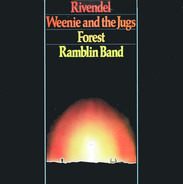 Ramblin Band, Weenie And The Jugs, Forest, Ramblin Band - Rivendel, Weenie And The Jugs, Forest & Ramblin Band