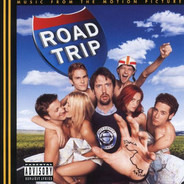 Eels / Kid Rock / Jungle Brothers a.o. - Road Trip (Music From The Motion Picture)