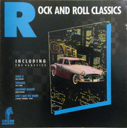Dale Hawkins, Rusty York, Eddie Fontaine a.o. - Rock And Roll Classics