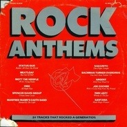 Thin Lizzy, The Band, Manfred Mann - Rock Anthems