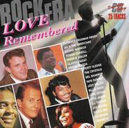 Pat Boone / Etta James / Del Shannon a.o. - Rock Era - Love Remembered