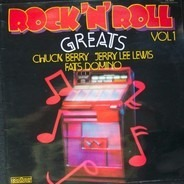 Chuck Berry, Fats Domino a.o. - Rock'n' Roll Greats Vol. 1