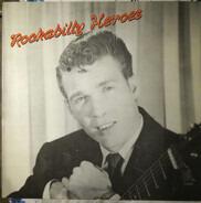 Jack Cochran / Junior Parker / Chuck Berry a.o. - Rockabilly Heroes