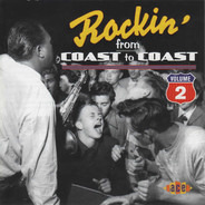 Joe Clay / Ronnie Pearson / Ric Cartey a.o. - Rockin' From Coast To Coast Volume 2