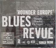 Robert Ealy / Robert Ward / Rusty Zinn - 'Rounder Europe' Blues Revue