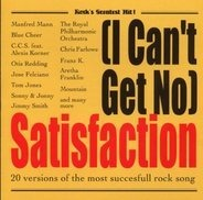 Chris Farlowe, Aretha Franklin, Blue Cheer,u.a - Satisfaction - 20 Versions of the most succesfull rock song