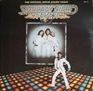 Bee Gees / Yvonne Elliman / Kool & The Gang a.o. - Saturday Night Fever (The Original Movie Sound Track)