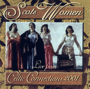 Heather Heywood, Corrina Hewat & Chris Miles a.o. - Scots Women Live From Celtic Connections 2001