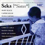 The Oyster Band, Mary Black a.o. - Seka ['Sister']