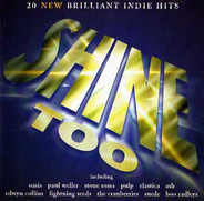Oasis, Paul Weller, a.o. - Shine Too