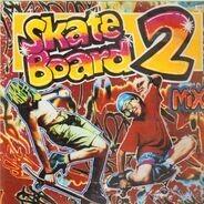 Various - Skateboard 2