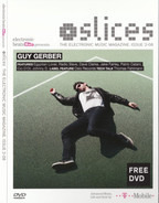 Guy Gerber / Jake Fairley / Radio Slave a.o. - Slices - The Electronic Music Magazine. Issue 2-08