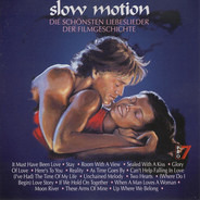 Bill Medley And Jennifer Warnes / The Righteous Brothers a.o. - Slow Motion (Die Schönsten Liebeslieder Der Filmgeschichte)