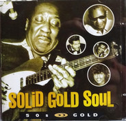 Little Richard / Chuck Berry / Muddy Waters a.o. - Solid Gold Soul - 50's Gold