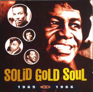 James Brown / Sam & Dave / Diana Ross & The Supremes a.o. - Solid Gold Soul 1965 - 1966