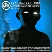 Vector Lovers,Alex Smoke,Slam,Silicone Soul, u.a - Soma Compilation 2005