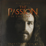 Holly Williams / Lee Ryan / etc - Songs Inspired By The Passion Of The Christ