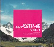 Ozan Ata Canani, Cem Karaca a.o. - Songs Of Gastarbeiter Vol. 1