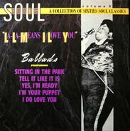 Aaron Neville, Billy Stewart, u.a. - Soul Shots Vol. 5 (La-La Means I Love You - Soul Ballads)