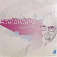 Soul-o-matic a.o. - Soul Buddha (Heavenly)