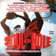 Brand Nubian, Wu-Tang Clan, Mobb Deep - Soul In The Hole