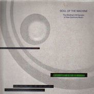 The Windham Hill Sampler Of New Electronic Music - Soul Of The Machine