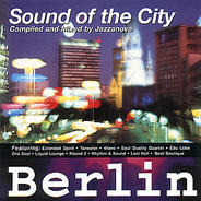 Extended; Tarwater; a.O. - Sound Of The City Berlin
