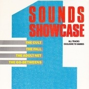 The Cult, The Fall, The Adult Net, The Go-Betweens - Sounds Showcase 1