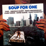 Chic, Teddy Pendergrass, a.o. - Soup For One - OST