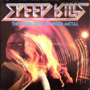 Metal Compilation - Speed Kills (The Very Best In Speed Metal)