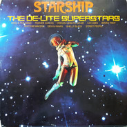 Various - Starship • The De-Lite Superstars