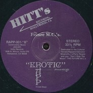 Future Flash / King M.C. / Future M.C's - State Of Shock Rapp / Erotic Rapp