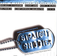 Einstürzende Neubauten / Guano Apes / Him a.o. - Straight Shooter (Original Soundtrack)