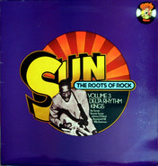 The Roots Of Rock Volume 3 - Sun - The Roots Of Rock Volume 3: Delta Rhythm Kings